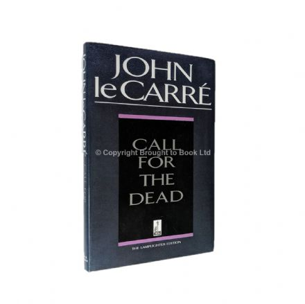 Call For the Dead Signed by John le Carré​​​​​​​ First Thus Hodder & Stoughton 1992